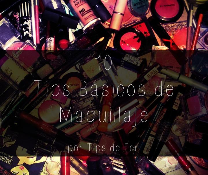 10 Tips basicos de maquillaje